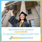 Specializzazione sostegno per Laureati, Diplomati ITP e magistrale ante 2001